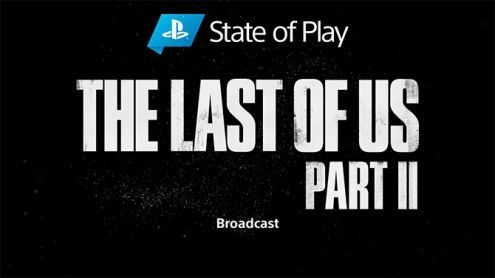 State of Play:  Un épisode consacré à The Last of Us Part II annoncé