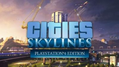 Cities Skylines, le city-builder qui a détroné Sim City arrive sur PS4