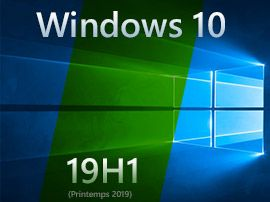 Windows 10 build 18362:  une première version stable de la mise à jour d'avril 2019 ?