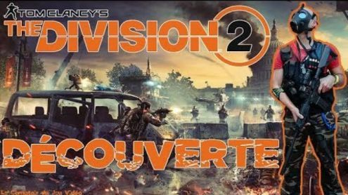 Découverte de The Division 2 sur Xbox One X - Post de StephaneLink