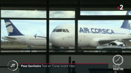 Covid-19:  la Corse, future destination test du passeport sanitaire